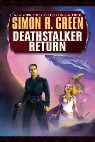 Deathstalker Return: **Signed**: Green, Simon R.