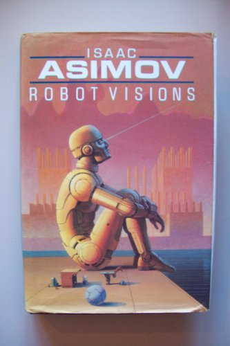 9780451450005: Robot Visions