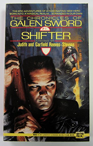9780451450180: Reeves-Stevens J & G : Chronicles/Galen Sword:Shifter (1) (Chronicles of Galen Sword)