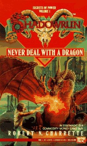 9780451450784: Never Deal with a Dragon (Shadownrun, Vol. 1)