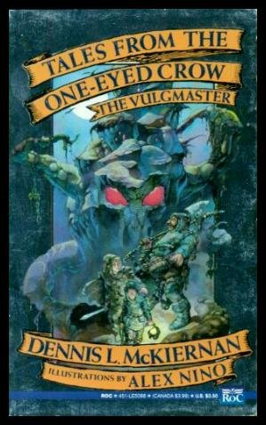 9780451450883: The Vulgmaster: Tales From the One-Eyed Crow