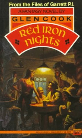 Red Iron Nights: A Garrett. P.I., Novel: Cook, Glen