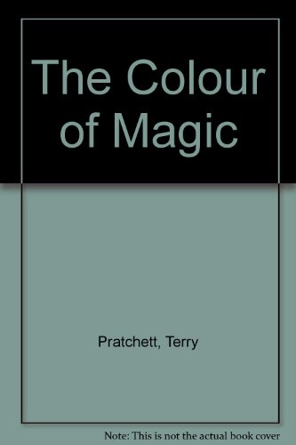 The Colour of Magic: Pratchett, Terry