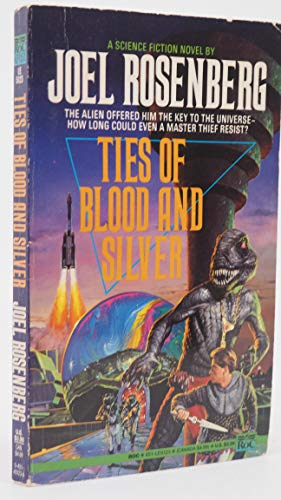 9780451451231: Ties of Blood and Silver