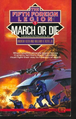 9780451451330: March or Die (Fifth Foreign Legion, 1)