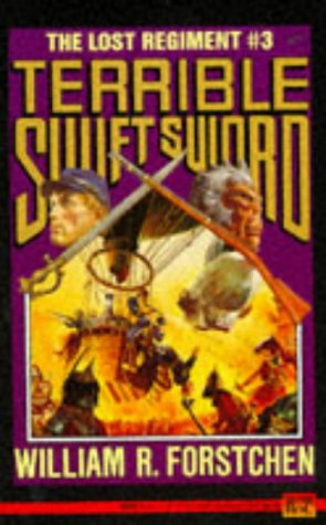 9780451451378: The Lost Regiment 3: Terrible Swift Sword: Terrible Swift Sword No 3 (Lost Regiment (Numbered))