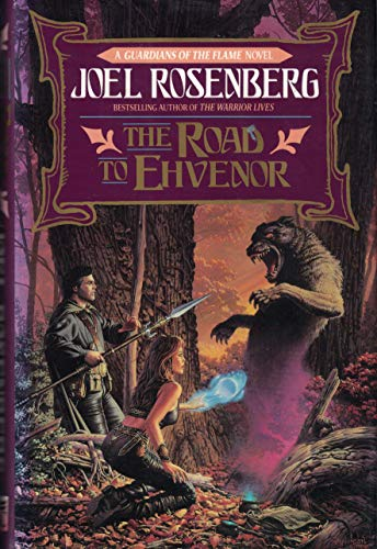 The Road to Ehvenor: A Guardians of the Flame Novel