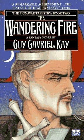 9780451451569: Kay Guy Gavriel : Fionavar Tapestry 2:Wandering Fire