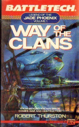 9780451451583: Way of the Clans (Battletech)