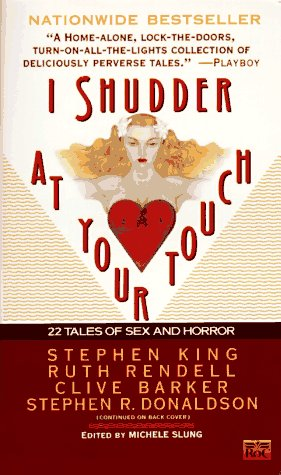9780451451606: I Shudder at Your Touch: 22 Tales of Sex and Horror
