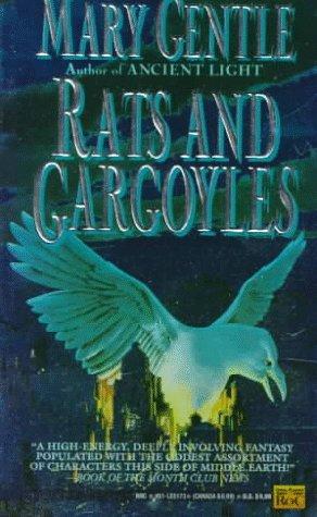 Rats and Gargoyles: Gentle, Mary
