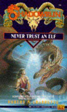 9780451451781: Shadowrun: Never Trust an Elf v. 6