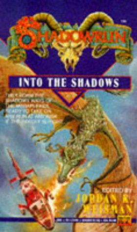 9780451451897: Shadowrun 07: Into the Shadows (v. 7)