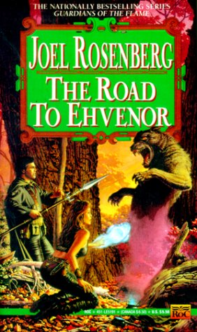9780451451910: The Road to Ehvenor (Guardians of the Flame)
