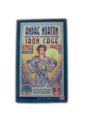 The Iron Cage: Norton, Andre