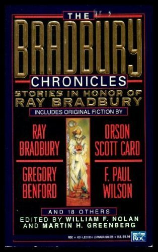 9780451451958: The Bradbury Chronicles: Stories in Honor of Ray Bradbury