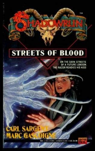 Streets of Blood (Shadowrun #8) (0451451996) by Carl Sargent