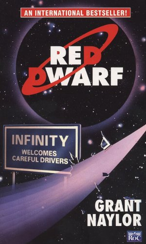 9780451452016: Red Dwarf: Infinity Welcomes Careful Drivers