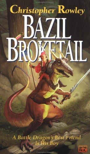 9780451452061: Bazil Broketail