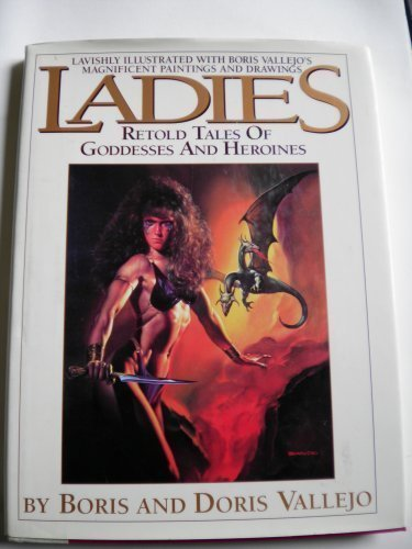 Ladies: Retold Stories of Goddesses and Heroines
