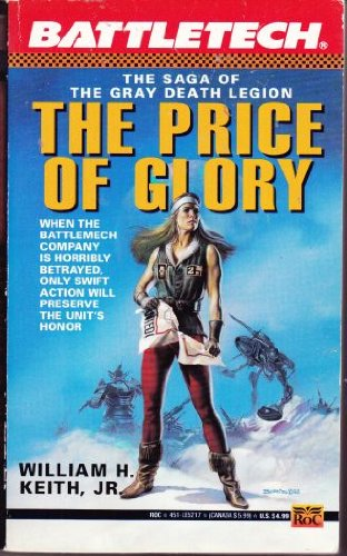 Battletech 08: The Price of Glory: The: Keith, William H.