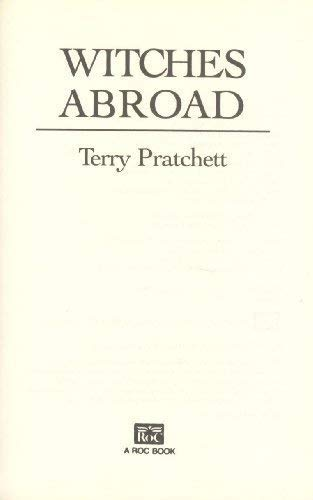 Witches Abroad (Discworld): Terry Pratchett