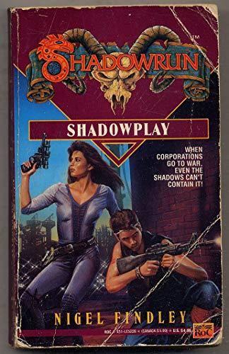 9780451452283: Shadowrun 9: Shadowplay: Volume 9 of Shadowrun