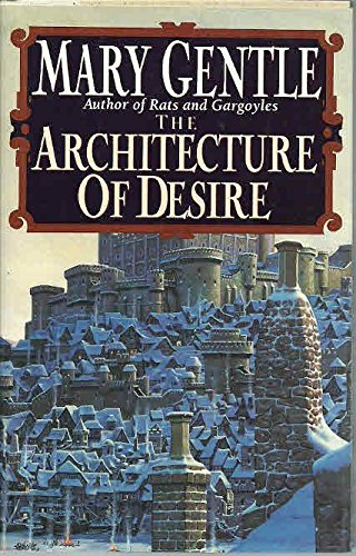 The Architecture of Desire: Mary Gentle