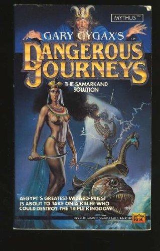 Dangerous Journeys 2: Samarkand Solution: Gary Gygax
