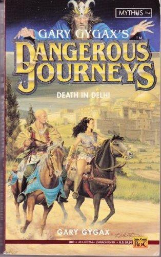 Dangerous Journeys 3: Death in Delhi: Gary Gygax