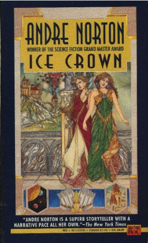Ice Crown (9780451452481) by Andre Norton