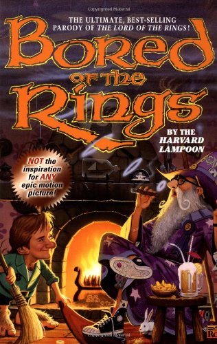 9780451452610: Bored of the Rings: A Parody of J. R. R. Tolkien's Lord of the Rings