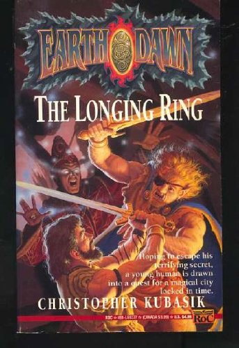 9780451452771: The Longing Ring (Earthdawn)