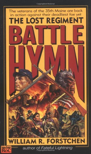 9780451452863: Battle Hymn (Lost Regiment, Book 5)