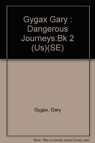 Dangerous Journeys The Samarkand Solution: Gary Gygax