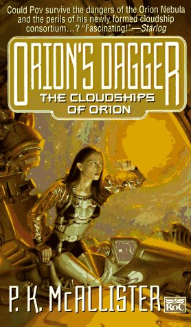 The Cloudships Of Orion Trilogy (Siduri's Net,: McAllister, P.K.
