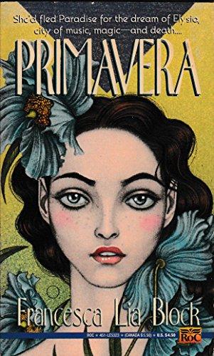 Primavera: Francesca Lia Block