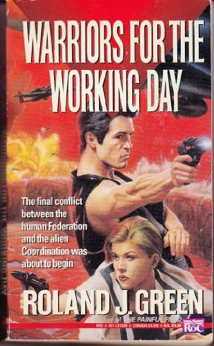 9780451453495: Warriors for the Working Day (Starcruiser Shenandoah)