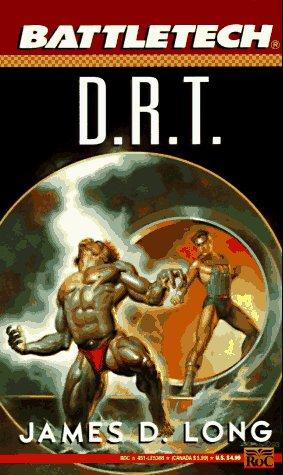 Battletech #14: D.R.T.: Long, James D.