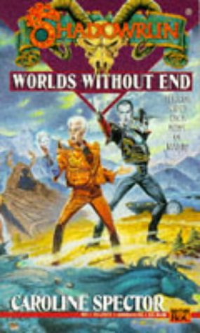 9780451453716: Worlds without End (Shadowrun 18)