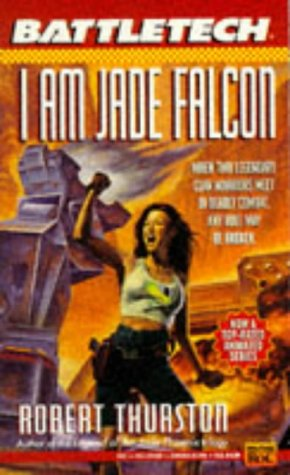 9780451453808: I Am Jade Falcon (Battletech 17) (Bk. 17)