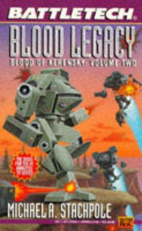 Battletech 21: Blood Legacy: Blood of Kerensky 2 (Bk. 2): Stackpole, Michael A.