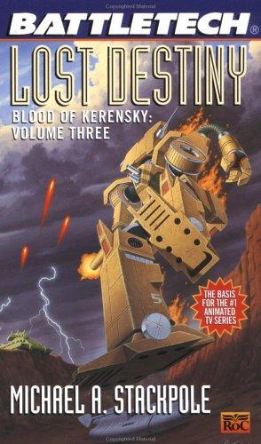 9780451453853: Blood of Kerensky: Lost Destiny Bk. 3 (Battletech)
