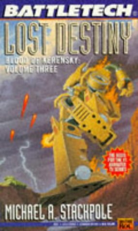 9780451453853: Battletech 22: Lost Destiny, Blood of Kerensky Volume Three: Lost Destiny Bk. 3