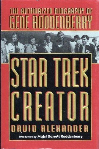 Star Trek Creator: The Authorized Biography of Gene Roddenberry (0451454189) by David Alexander