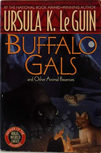 9780451454348: Buffalo Gals and Other Animal Presences