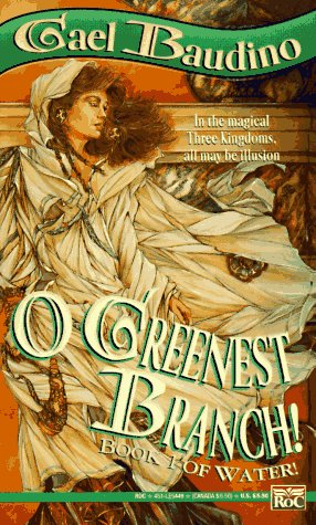 9780451454492: O Greenest Branch! (Book I of Water!)