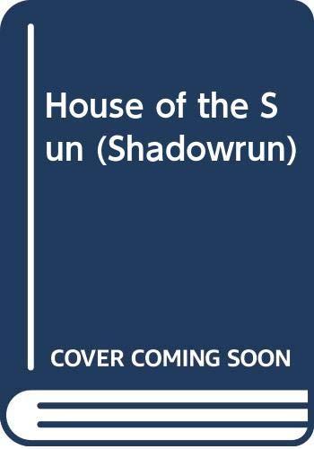 9780451454959: House of the Sun (Shadowrun)