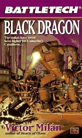 Battletech 29: Black Dragon: Victor Milan