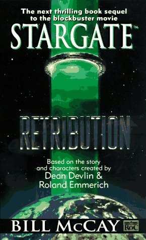 9780451455567: Stargate: Retribution (Stargate , No 3)